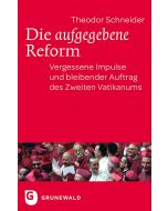 Die aufgegebene Reform