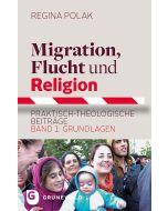 Migration, Flucht und Religion