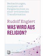 Was wird aus Religion?
