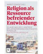 Religion als Ressource befreiender Entwicklung