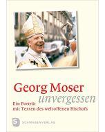 Georg Moser – unvergessen