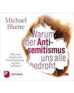 Hörbuch »Warum der Antisemitismus uns alle bedroht«