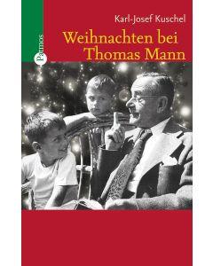 Weihnachten bei Thomas Mann