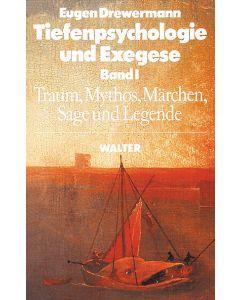 Tiefenpsychologie und Exegese