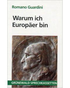 Warum ich Europäer bin