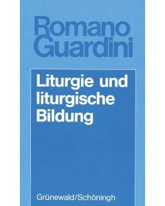 Liturgie und liturgische Bildung
