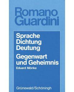 Sprache – Dichtung – Deutung / Gegenwart und Geheimnis