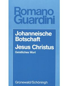 Johanneische Botschaft / Jesus Christus