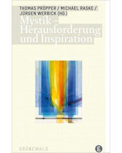 Mystik – Herausforderung und Inspiration