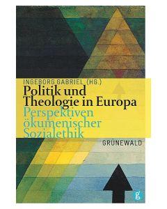 Politik und Theologie in Europa