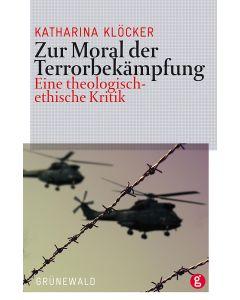 Zur Moral der Terrorbekämpfung