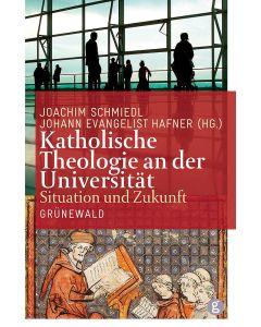 Katholische Theologie an der Universität