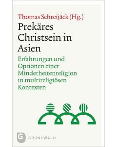 Prekäres Christsein in Asien