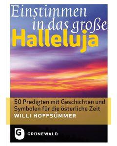 Einstimmen in das große Halleluja