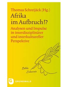 Afrika im Aufbruch!?
