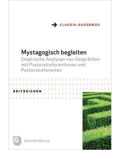 Mystagogisch begleiten