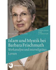 Islam und Mystik bei Barbara Frischmuth