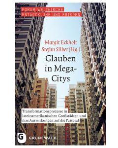 Glauben in Mega-Citys