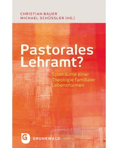 Pastorales Lehramt?