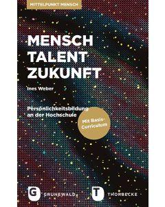 Mensch – Talent – Zukunft