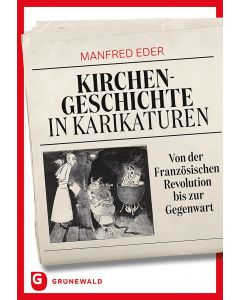Kirchengeschichte in Karikaturen