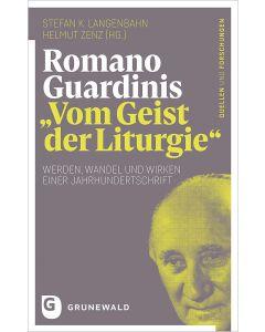 Romano Guardinis »Vom Geist der Liturgie«