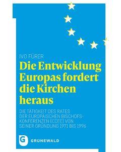 Die Entwicklung Europas fordert die Kirchen heraus
