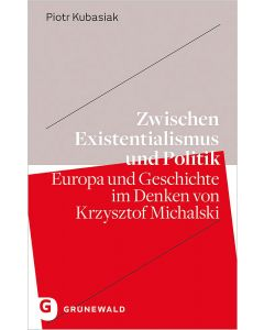 Zwischen Existentialismus und Politik