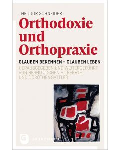 Orthodoxie und Orthopraxie
