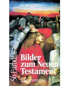 Bilder zum Neuen Testament