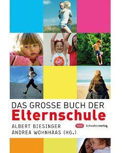 Das große Buch der Elternschule