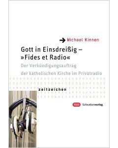 Gott in Einsdreißig – »Fides et Radio«