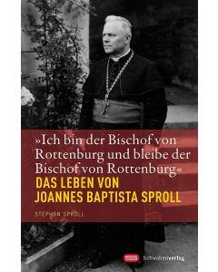 »Ich bin der Bischof von Rottenburg und bleibe der Bischof von Rottenburg«