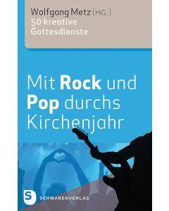 Mit Rock und Pop durchs Kirchenjahr