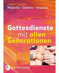 Gottesdienste mit allen Generationen