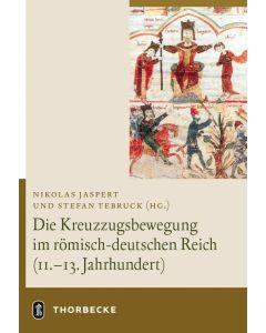 Die Kreuzzugsbewegung im römischdeutschen Reich (11.–13. Jahrhundert)