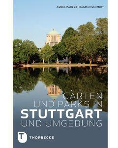 Gärten und Parks in Stuttgart und Umgebung