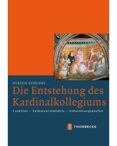 Die Entstehung des Kardinalkollegiums