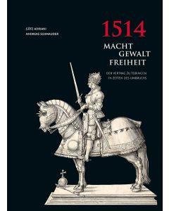1514: Macht – Gewalt – Freiheit