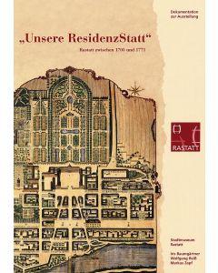 »Unsere Residenzstadt«