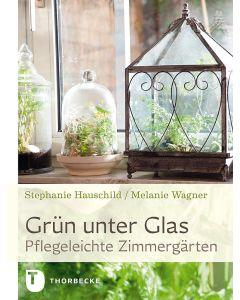 Grün unter Glas