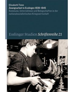 Zwangsarbeit in Esslingen 1939–1945