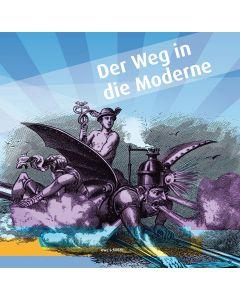Der Weg in die Moderne