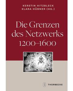 Die Grenzen des Netzwerks 1200-1600