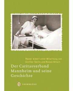 Der Caritasverband Mannheim und seine Geschichte