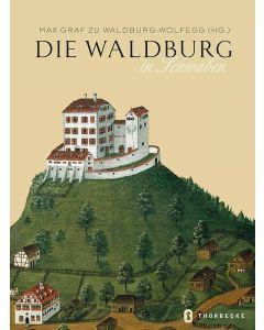 Die Waldburg in Schwaben