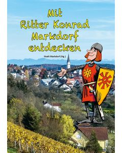 Mit Ritter Konrad Markdorf entdecken