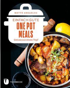 Einfach gute One Pot Meals