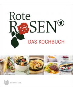 Rote Rosen – das Kochbuch