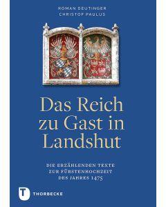 Das Reich zu Gast in Landshut